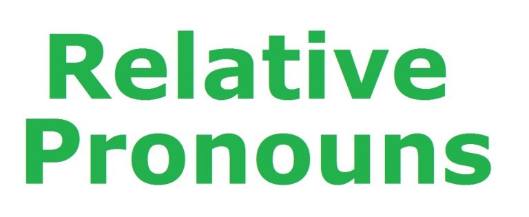Relative Pronouns Chart, Definition, Examples and Exercise 2020